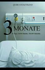 3 Monate by Gro-stadtkind