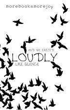 Loudly (Demi Lovato Fanfic) (GirlxGirl) by MoreBooksMoreJoy
