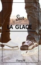 Sur La Glace || Narry 《Terminé》 by Ctara38
