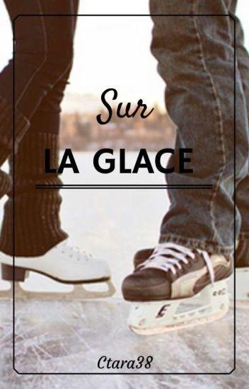 Sur La Glace || Narry 《Terminé》