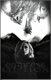 Empress of Lies(Fulmine,#1) by IlincaMihordea