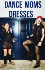 Dance Moms Dresses by TeamZieglerGirls