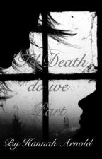 'Til Death do we Part (Discontinued) by TheBeautyAndTheInk