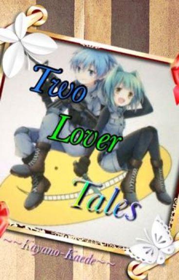Two Lover Tales(Nagisa X Kayano)