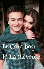 [Terminée] Le Cow-Boy Et La Rêveuse  by Soy_Margaux