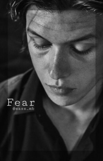 Fear. // Zach Mitchell {COMPLETED}