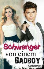 Schwanger Von Einem Badboy by JemixStories