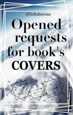 Book's Covers Requests by fxcksheeran