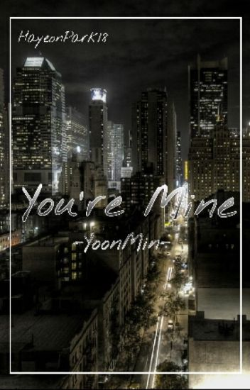 You're Mine || YoonMin