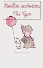 HunHan embarazo The Type. by ohkyungdo