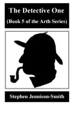 The Detective One by StephenJennisonSmith
