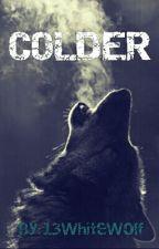 Colder by 13WhiteWolf
