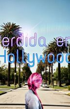 Perdida Em Hollywood by Phiaintelectual_17