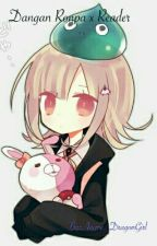 Dangan Ronpa x Reader (Requests) by Anime_DragonGirl