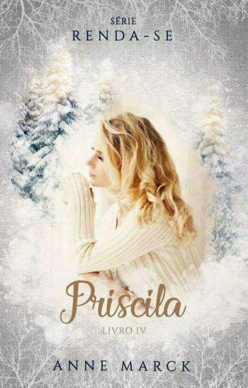 RENDA-SE: Priscila (livro 04)