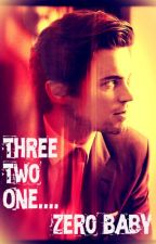 Three Two One.... Zero baby  (Forever Bound Book-3) by loveuDamonSalvatore