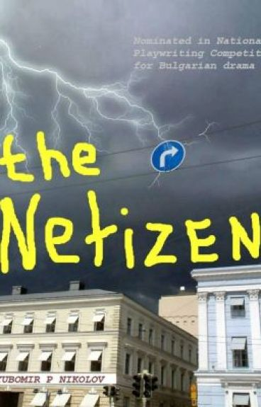 The Netizen - theatrical play nominated in Playwriting Competiton