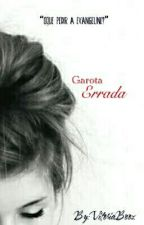2. Garota Errada by babwcarpenter