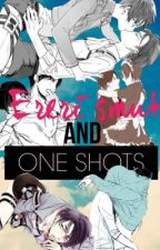 Ereri Smut and Oneshots by The_Silent_Writer63