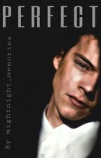 PERFECT [Harry Styles] -EN EDICIÓN- by mightnight_memories