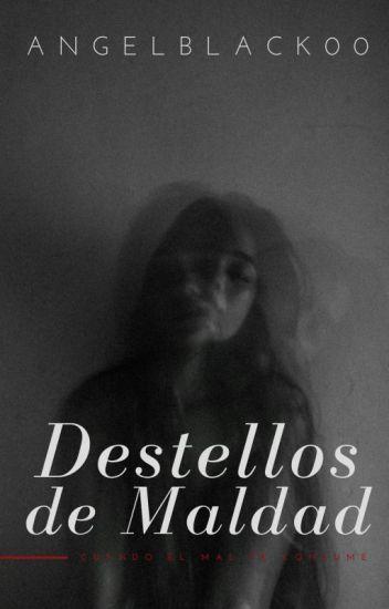Destellos De Maldad (+16)