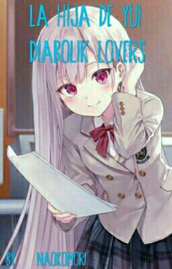 La Hija De Yui Diabólik Lovers *Cancelada *