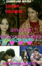 Amor De Mejores Amigos by loverosslynch19
