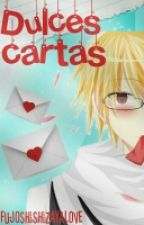 DULCES CARTAS-SHIZAYA (TsukixRoppi) by x_SatanSoo_x