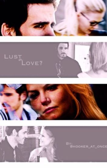 Lust or Love (Captain Swan AU)