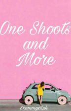 One Shoots and More (#Wattys2016) by SkammyxLuh