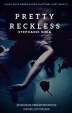 Pretty Reckless by raphoenix23