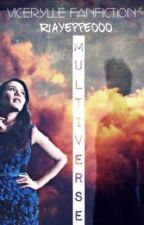 Multiverse    ViceRylle by riayeppeooo