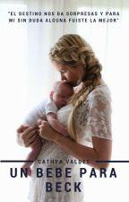 Un bebe para Beck by catyvaldes14