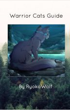 Warrior Cats Guide by RyokoWolf