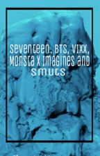 KPOP IMAGINES/SMUTS [CLOSED:(] by alittlebitwoozi