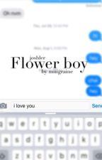 flower boy ≫ joshler  by miiigraine