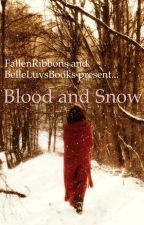 Blood and Snow by FallenRibbons