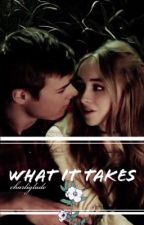 What it takes ( Lucaya) by maxgray65