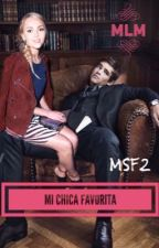 Mi Chica Favorita (MSF 2da Temporada)  by mlmmartinez