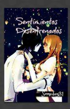 Sentimientos Desenfrenados by YelRamos31