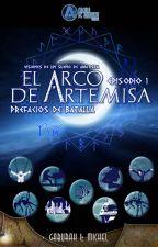 El Arco de Artemisa© | Primer Episodio - Prefacios de Batalla | by GaburahMichelle