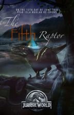 The Fifth Raptor |Jurassic World| by EtherealFire10