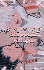 ◌⑅⃝◍♡◌razones  para  shippear  killugon♡◌*•⃝̥◍♡    ?pausada? by -freesiA-