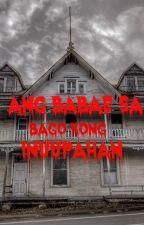 ANG BABAE SA BAGO KONG INUUPAHAN (One Shot COMPLETED) by bubbletrend