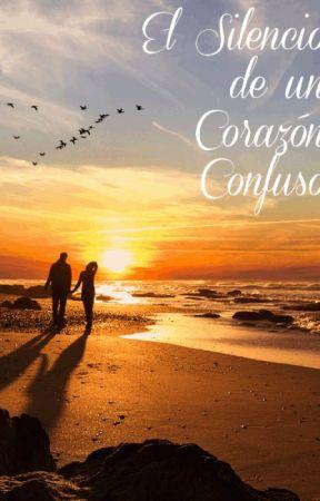 El Silencio de un Corazón Confuso by Emiliokp
