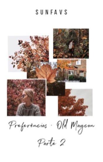 Preferências • Old Magcon | 2ª Parte
