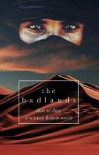 The Badlands by diamondpools