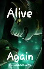 Alive Again by stress-it-away