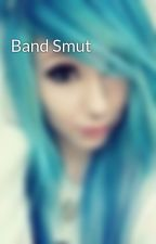 Band Smut  by emofeelz