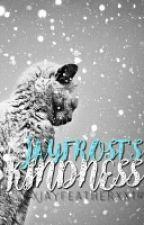 Jayfrost's Kindness by Cinderpelt2020